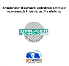 Instrument Calibration for Continuous Improvement in Processing and Manufacturing